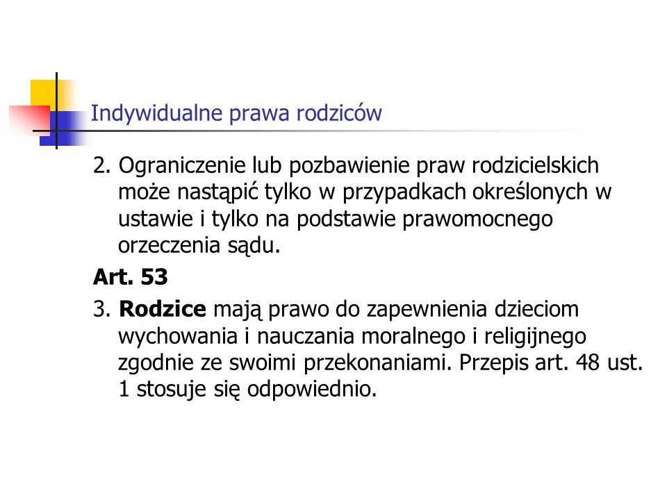 Indywidualne prawa rodziców Art.70 3.