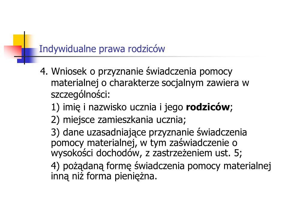 Indywidualne prawa rodziców Art.90o 1.