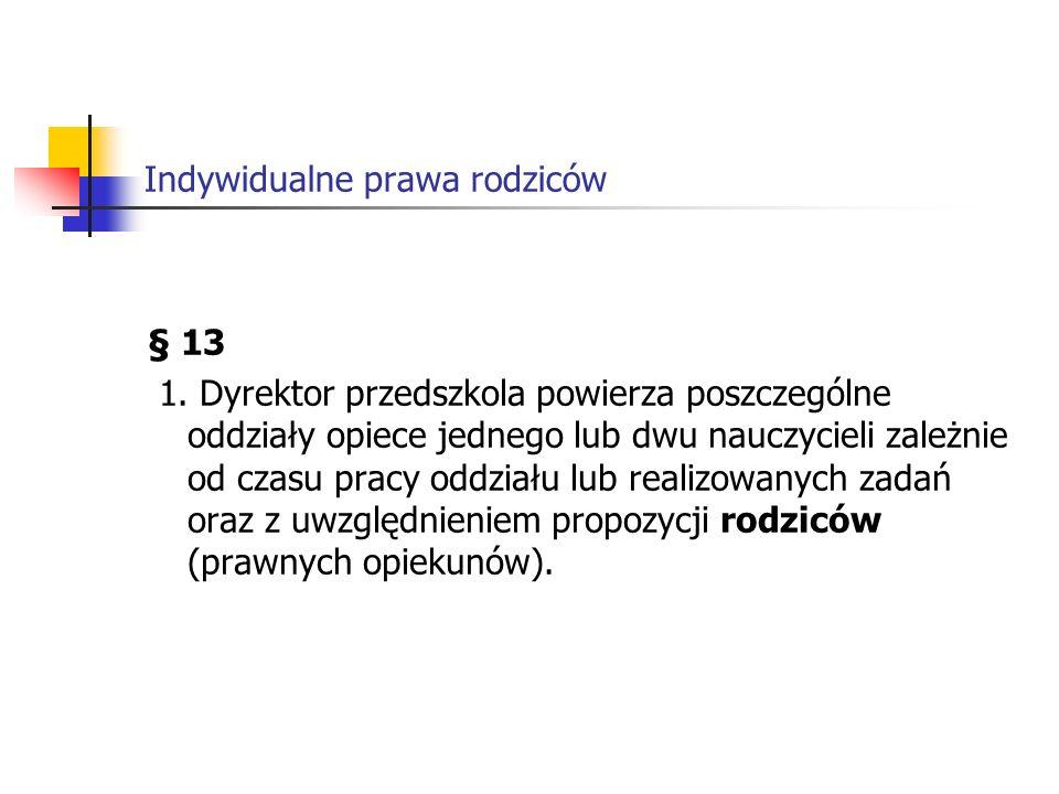 Indywidualne prawa rodziców § 15 1.