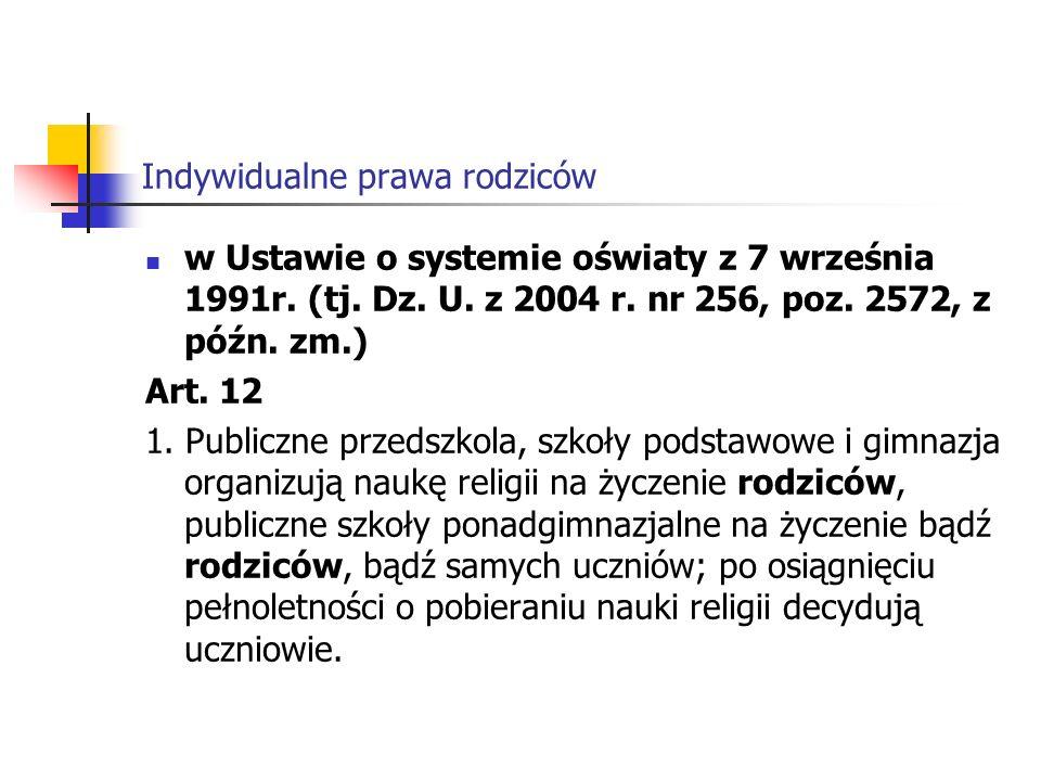 Indywidualne prawa rodziców Art.13 1.