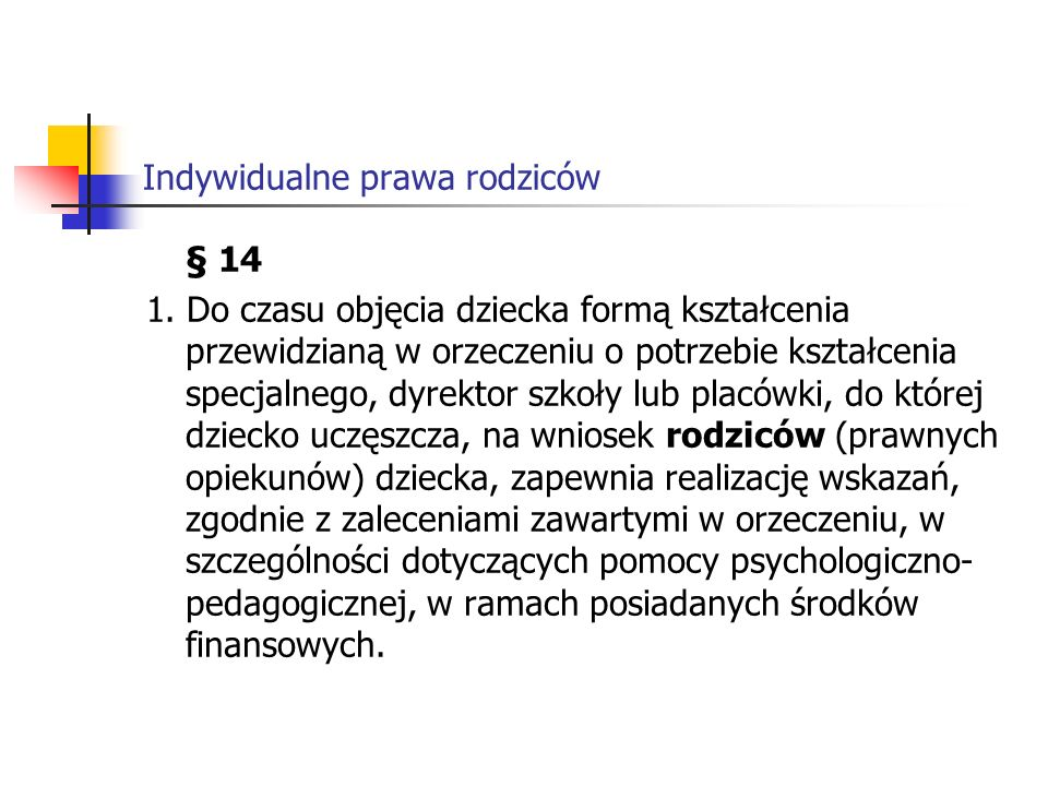 Indywidualne prawa rodziców Rozporządzenie Ministra Edukacji Narodowej i Sportu z dnia 26 lutego 2002 r.