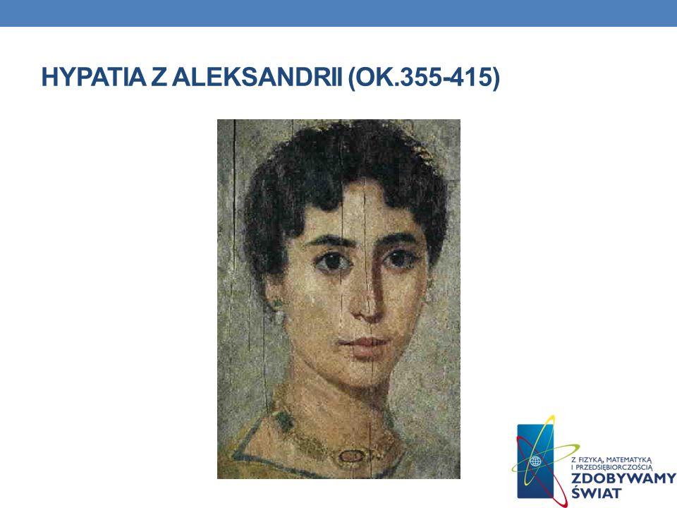 ŻYCIORYS Filozofka neoplatońska, matematyczka w starożytnej Aleksandrii, córka Teona z Aleksandrii.