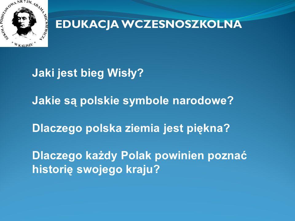 Dlaczego godłem Polski jest Biały Orzeł.Jakie zabytki Warszawy powinien znać każdy Polak.