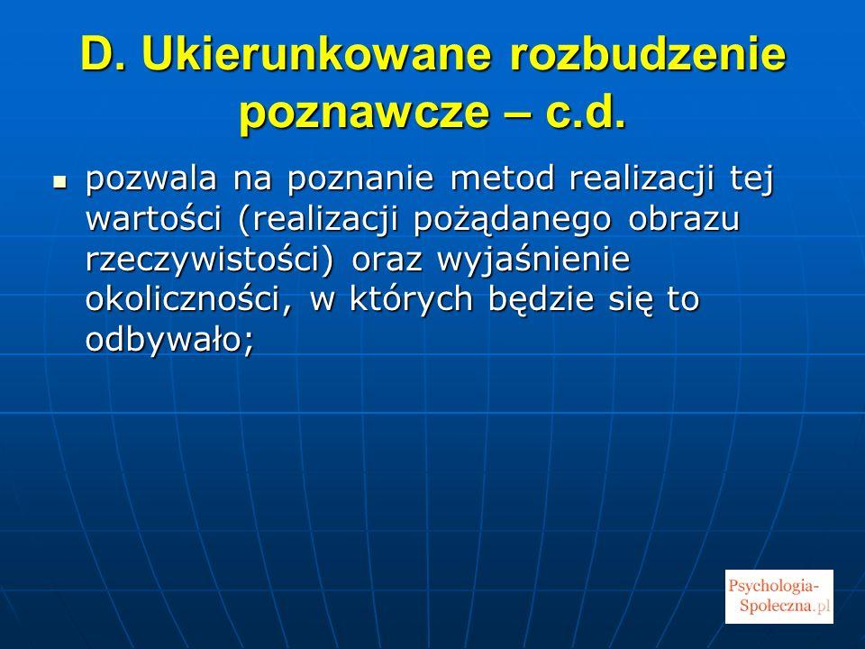 D.Ukierunkowane rozbudzenie poznawcze – c.d.