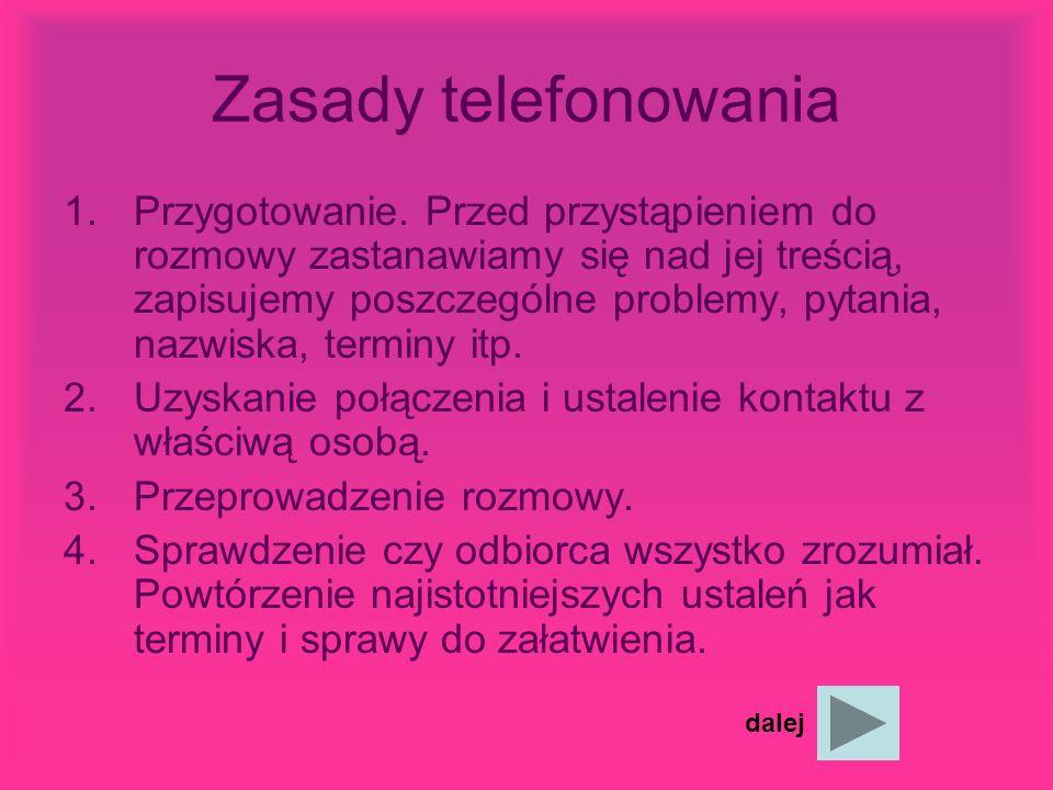 Zasady telefonowania 1.Przygotowanie.