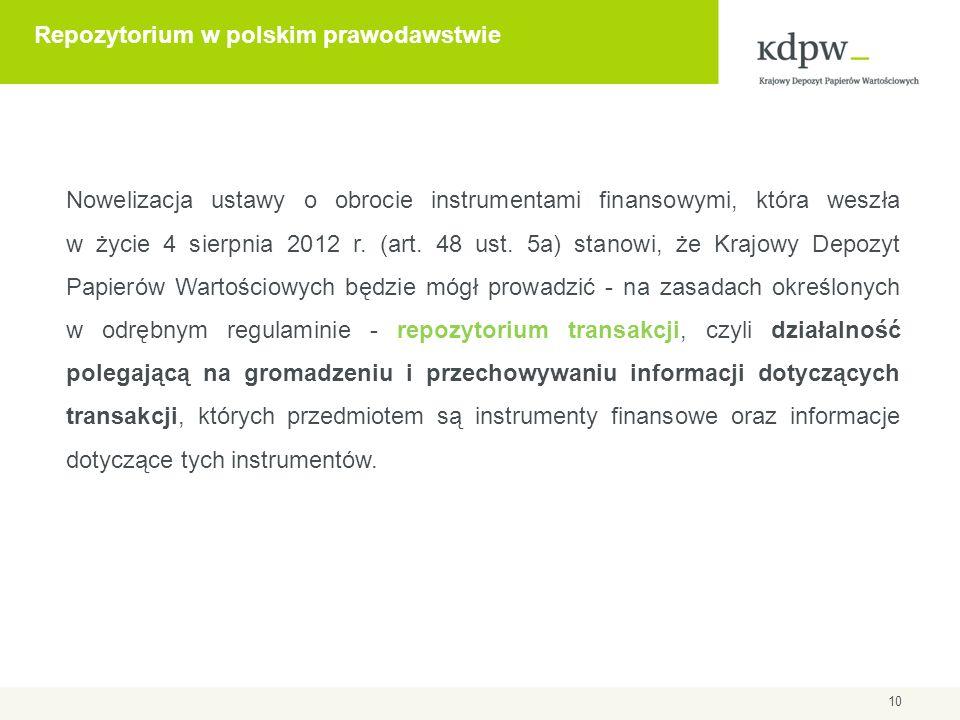 Repozytorium Transakcji w KDPW Zgodnie z art.