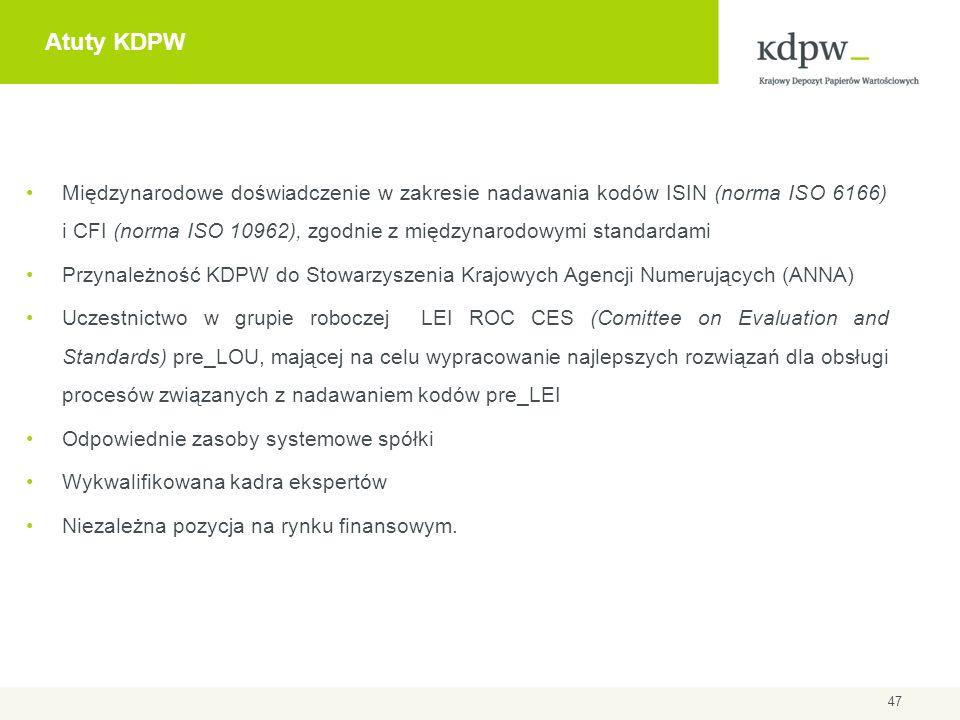 Dziękuję bardzo za uwagę Sławomir Zając – Dyrektor Repozytorium Transakcji slawomir.zajac@kdpw.pl repository@kdpw.pl lei@kdpw.pl www.kdpw.pl