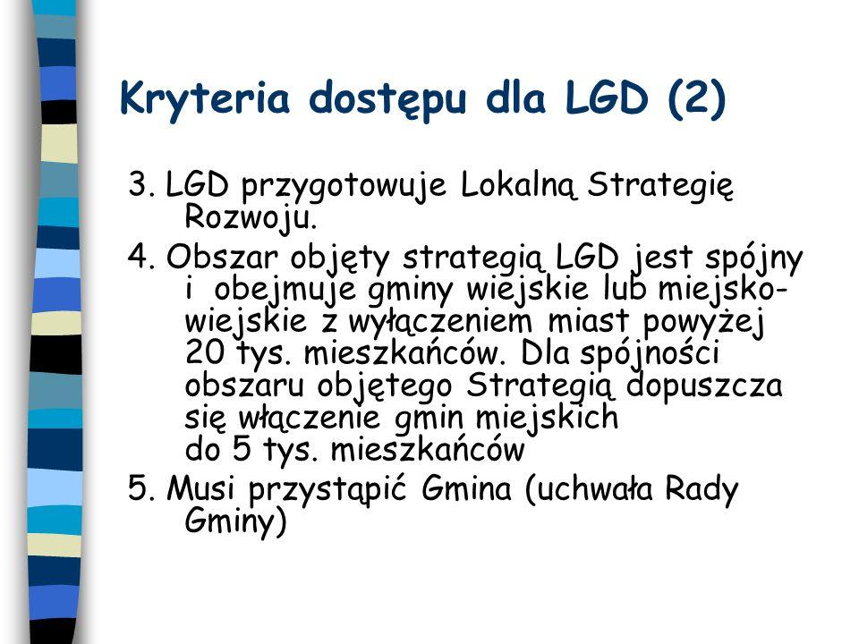 Kryteria dostępu dla LGD (3) 6.