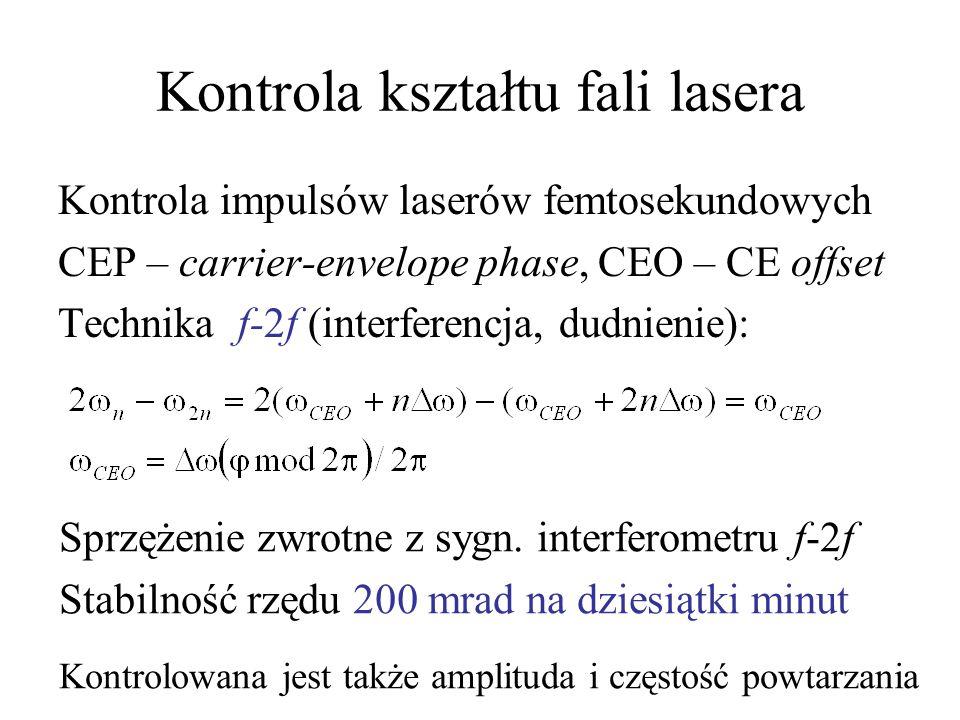 Sposób produkcji impulsów attosekundowych (rekombinacja): makroskopowa ilość atomów oddziałuje ze skupionym promieniem lasera femtosekund Potrzebna kontrola fazy (przebiegu) impulsów femtosekundowych Różne języki –opis półklasyczny ( ) –opis kwantowy (fotony) Re-collision (backscattering)