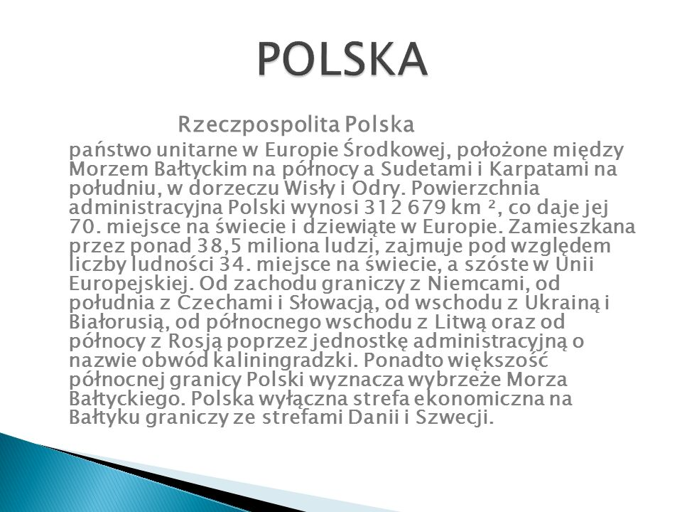 Miasto stołeczne Warszawa – stolica i największe miasto Polski, położone w środkowo-wschodniej części kraju, na Mazowszu, nad Wisłą.