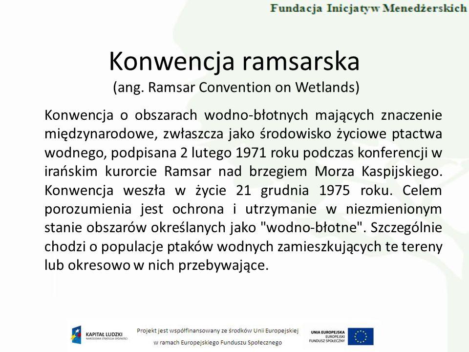 Dyrektywa Siedliskowa Dyrektywy 92/43/EWG (Dyrektywa Habitatowa) w sprawie ochrony siedlisk przyrodniczych oraz dzikiej fauny i flory.