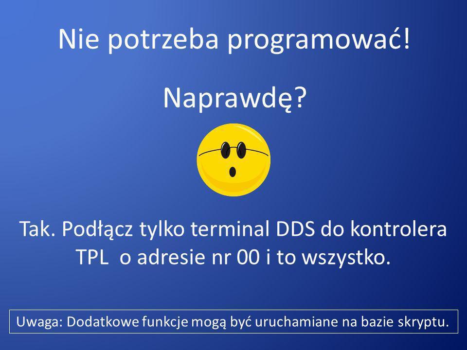 Więcej informacji na temat Skryptów i Terminali DDS można uzyskać w poniższym dokumencie.