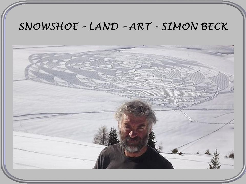 SNOWSHOE – LAND – ART - SIMON BECK