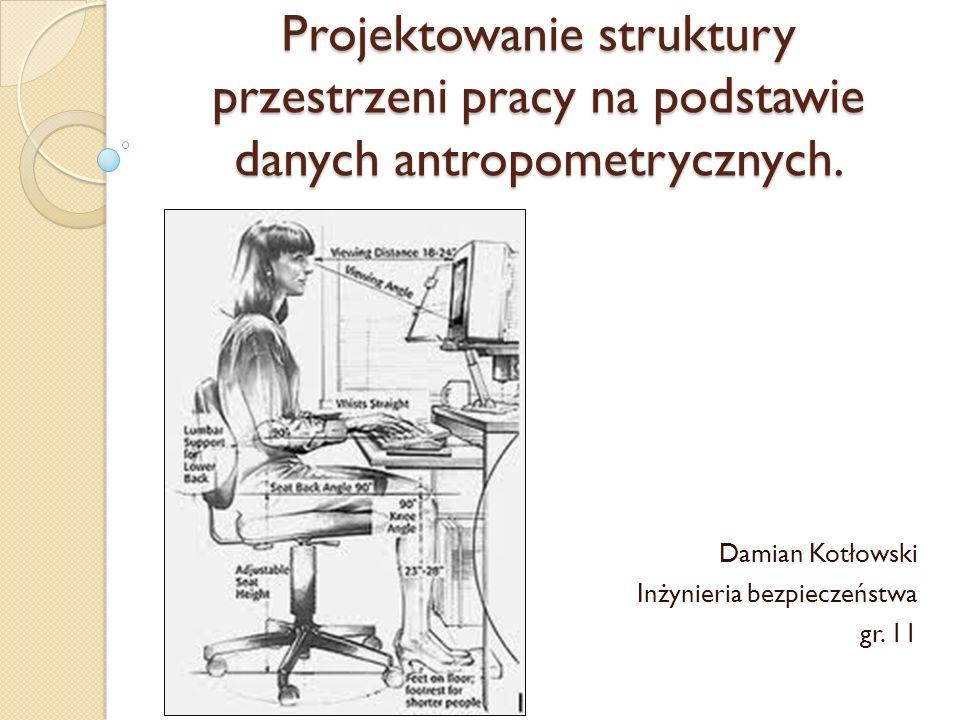 Antropometria Dział antropologii obejmujący szereg metod pomiarowych, opisowych, fotograficznych, za pomocą których oznacza się parametry cechujące budowę ciała człowieka i wymiary poszczególnych jego części.