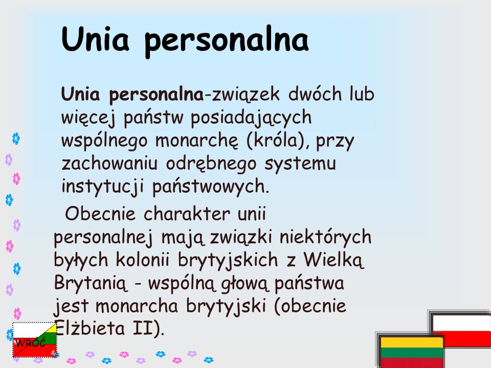 Unia polsko-litweska Związek Królestwa Polski i Wielkiego Księstwa Litewskiego.