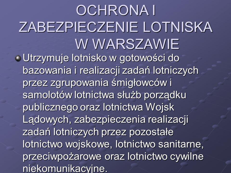 Zadania te realizuje poprzez: zapewnienie funkcjonowania całodobowych dyżurów służb: dyżurnego informacji powietrznej AFIS, dyżurnego informacji lotniskowej, koordynatora ruchu naziemnego lotniska, którzy mogą zabezpieczyć starty i lądowania statków powietrznych oraz ruch na płycie lotniska ( lotniskowa służba informacji powietrznej jest pełniona tylko przez osoby, które ukończyły szkolenie w Polskiej Agencji Żeglugi Powietrznej lub innym certyfikowanym oŚrodku szkolenia lotniczego, zdały egzamin przed Komisja Egz.