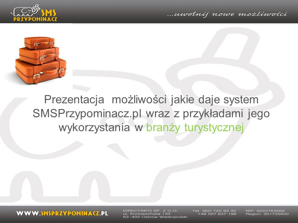 KRÓTKA CHARAKTERYSTYKA SYSTEMU SMSPRZYPOMINACZ.PL System komunikacji sms-owej dostępy z każdego komputera z dostępem do Internetu System służy do przypominania, informowania i prowadzenia akcji marketingowych za pomocą krótkiej wiadomości sms.