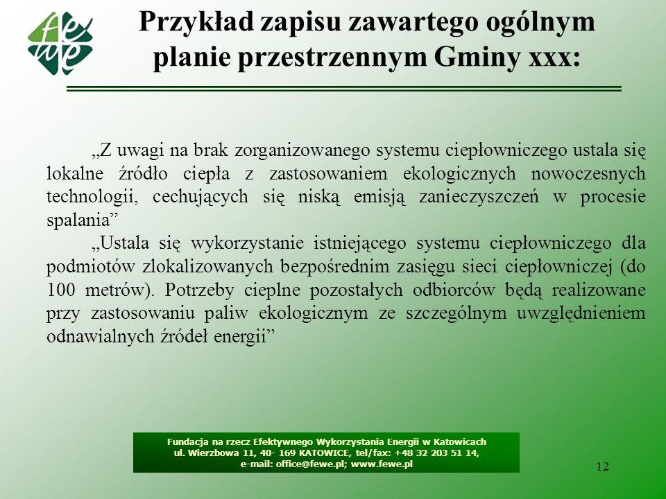 13 Metodologia tworzenia projektu Fundacja na rzecz Efektywnego Wykorzystania Energii w Katowicach ul.