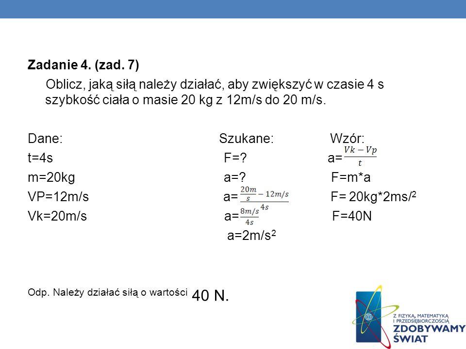 Zadanie 5.(zad.8) Przed zderzeniem: V 1 = 10 V 2 = .
