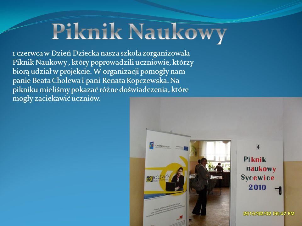 1 czerwca w Dzień Dziecka nasza szkoła zorganizowała Piknik Naukowy, który poprowadzili uczniowie, którzy biorą udział w projekcie.
