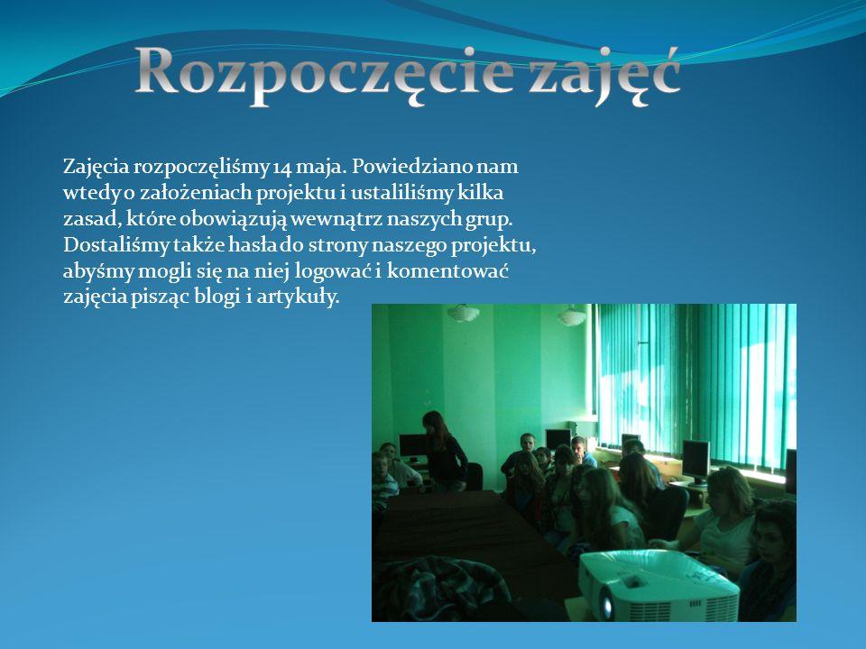Zajęcia rozpoczęliśmy 14 maja.