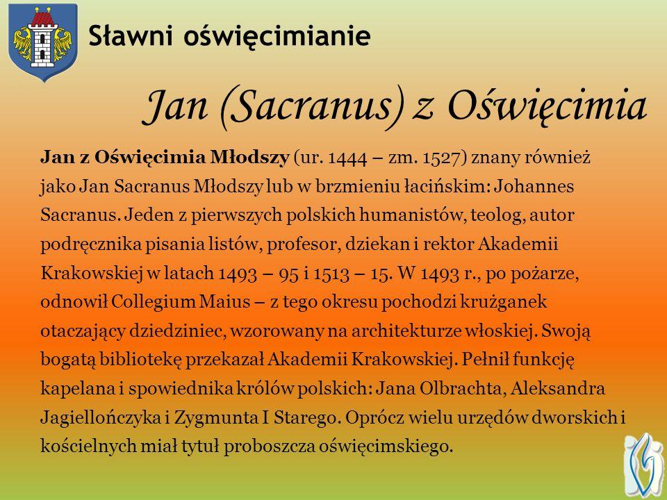 Jan (Sacranus) z Oświęcimia Jan z Oświęcimia Młodszy (ur.