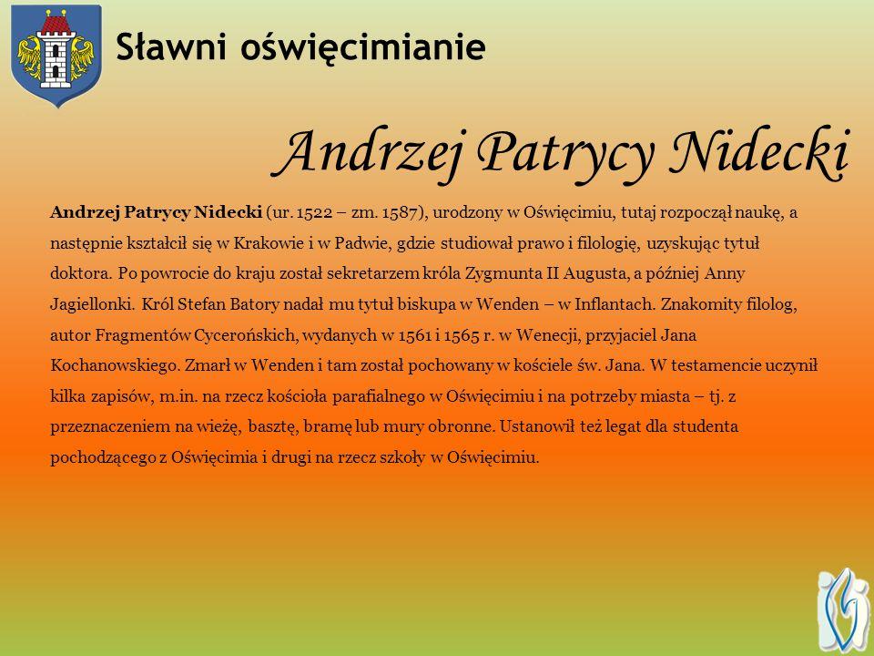 Andrzej Patrycy Nidecki Andrzej Patrycy Nidecki (ur.