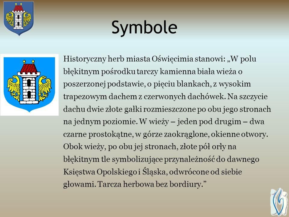 Symbole Historyczny herb miasta Oświęcimia stanowi: W polu błękitnym pośrodku tarczy kamienna biała wieża o poszerzonej podstawie, o pięciu blankach, z wysokim trapezowym dachem z czerwonych dachówek.