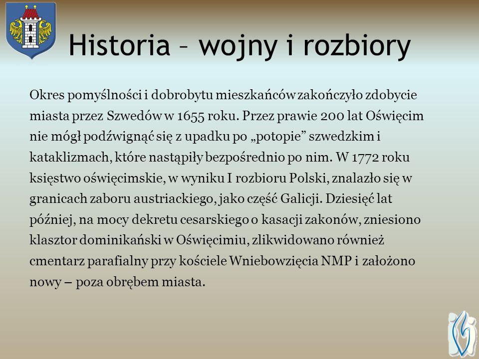 Historia – wojny i rozbiory Okres pomyślności i dobrobytu mieszkańców zakończyło zdobycie miasta przez Szwedów w 1655 roku.