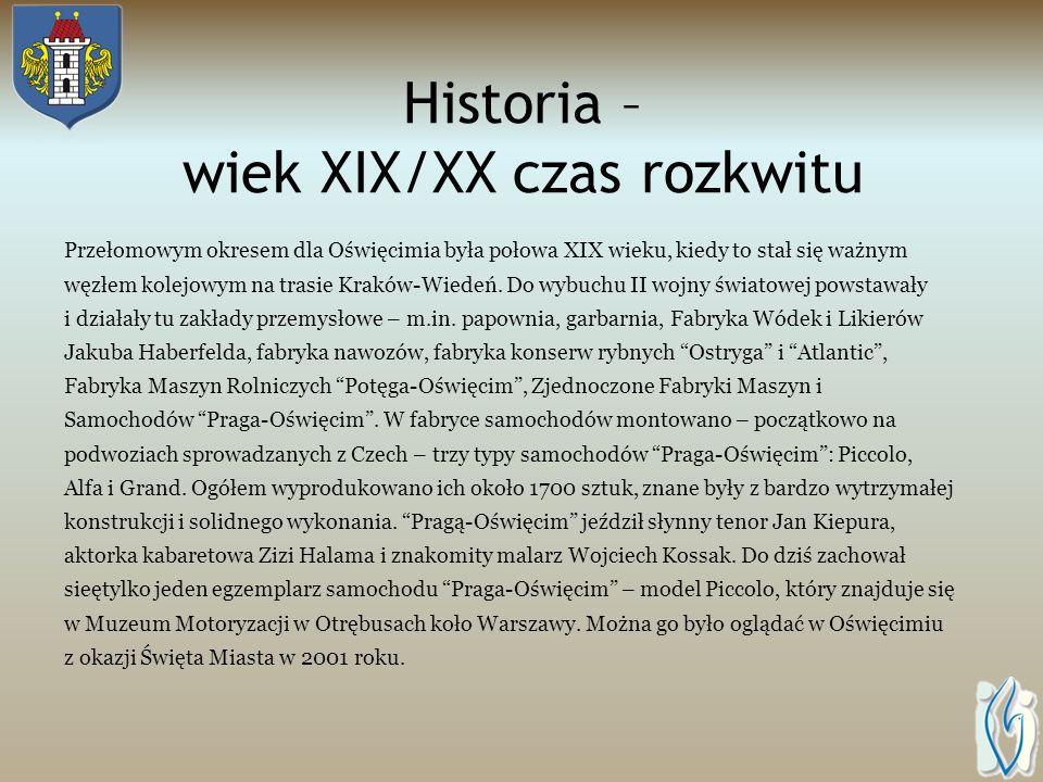 Historia – wiek XIX/XX czas rozkwitu Przełomowym okresem dla Oświęcimia była połowa XIX wieku, kiedy to stał się ważnym węzłem kolejowym na trasie Kraków-Wiedeń.