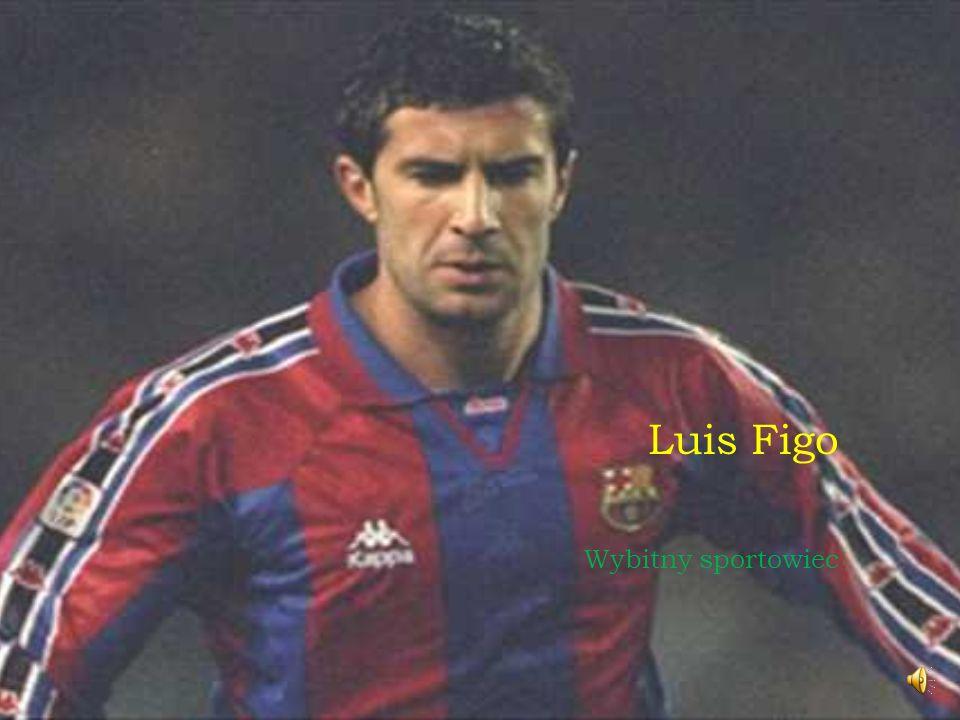 Luis Figo Wybitny sportowiec