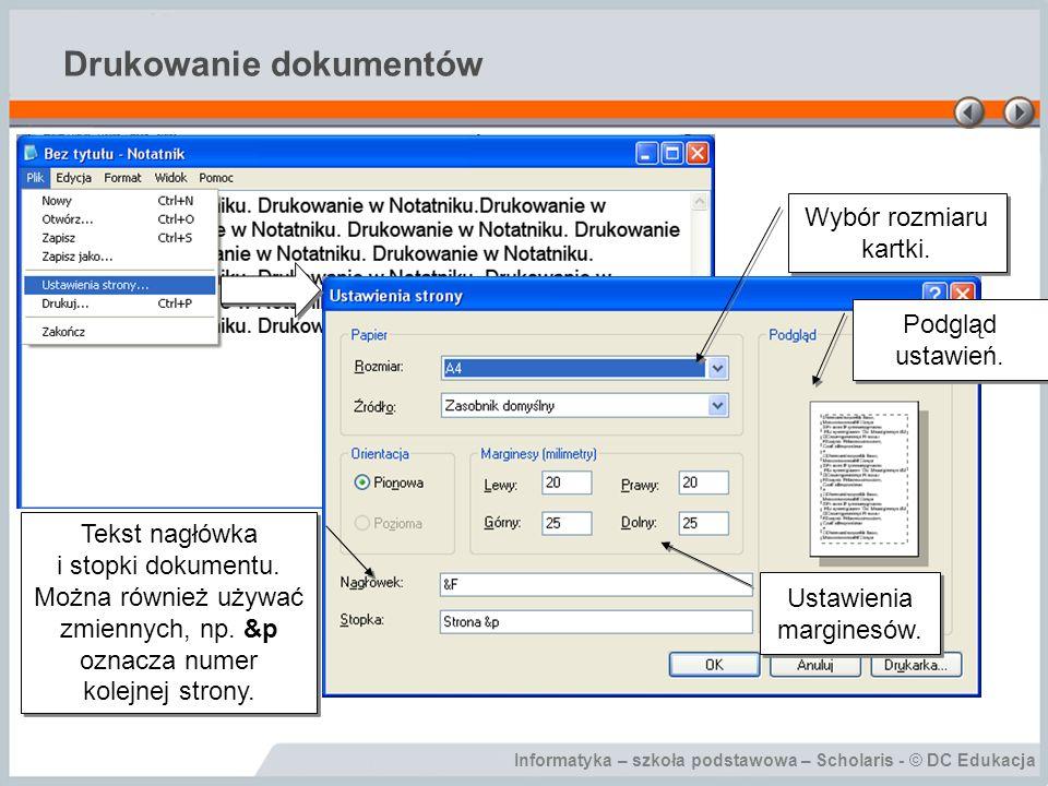 Informatyka – szkoła podstawowa – Scholaris - © DC Edukacja Drukowanie dokumentów Liczba kopii dokumentu.