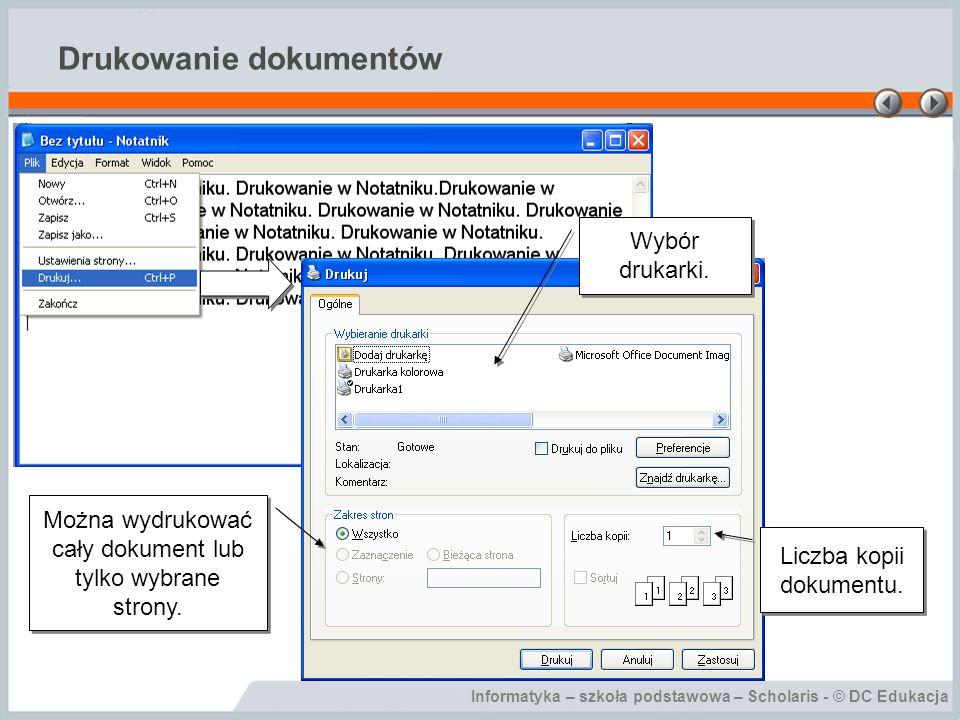 Informatyka – szkoła podstawowa – Scholaris - © DC Edukacja Podsumowanie Uruchamianie i funkcje Notatnika.