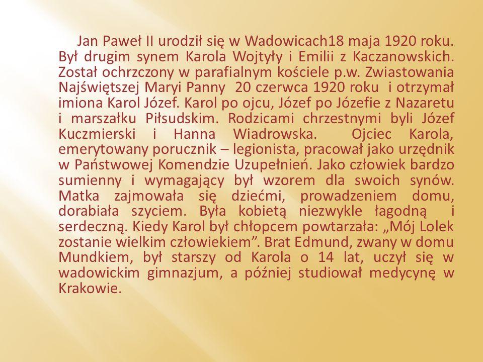 Kategoria Wartości rodzinne (5pkt) Jan Paweł II powiedział, że rodzina jest szkołą człowieczeństwa.