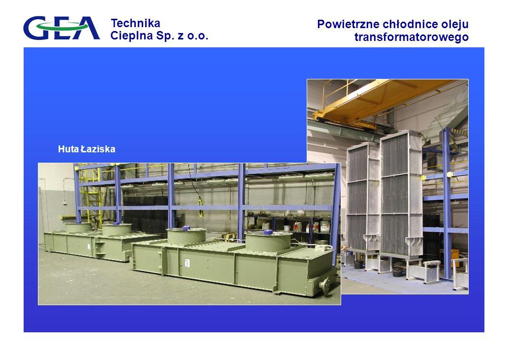 Technika Cieplna Sp. z o.o. Powietrzne chłodnice oleju transformatorowego Siemens
