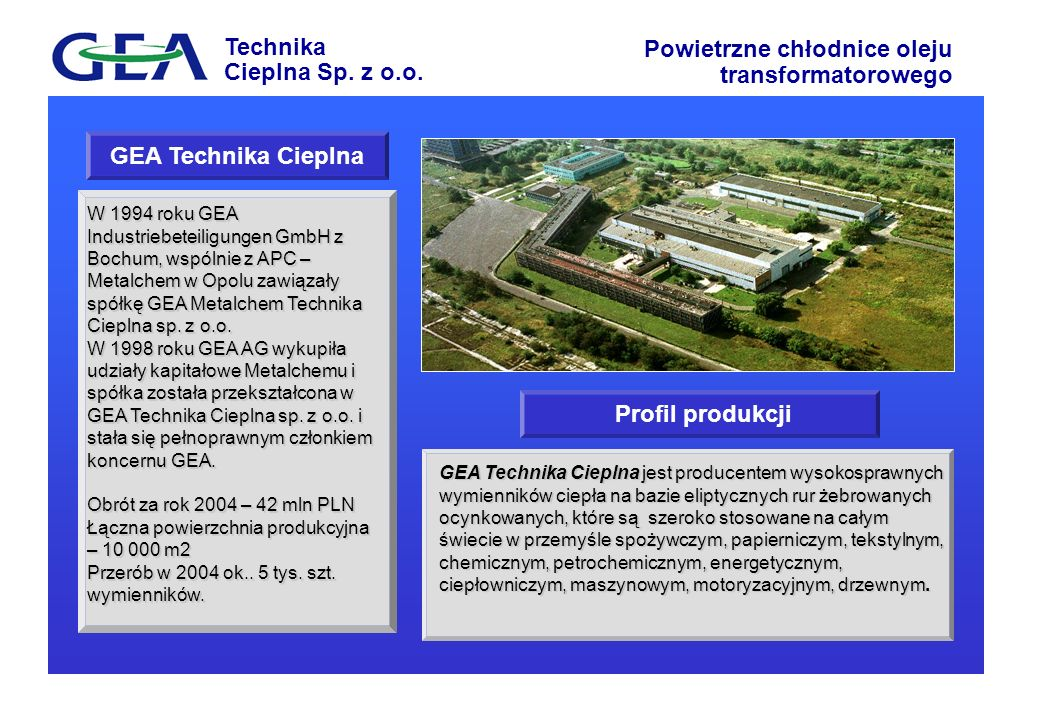 Technika Cieplna Sp. z o.o. Powietrzne chłodnice oleju transformatorowego Rury żebrowane