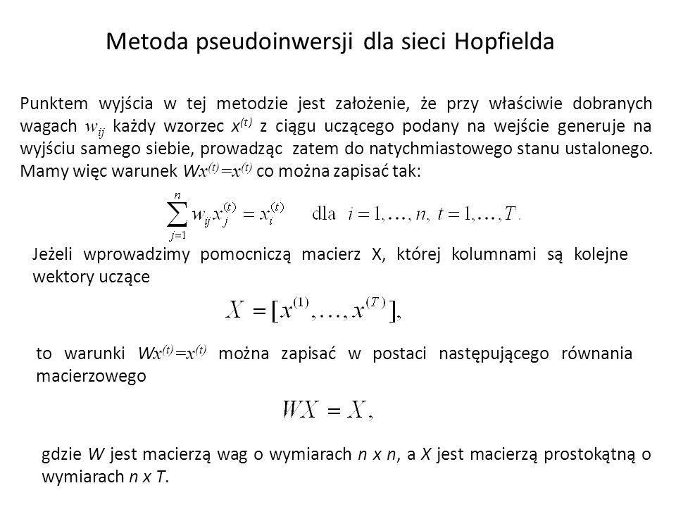 Rozwiązanie takiego układu (pamiętajmy, że macierz X jest dana a szukana jest macierz W) jest następującej postaci gdzie X + oznacza tzw.