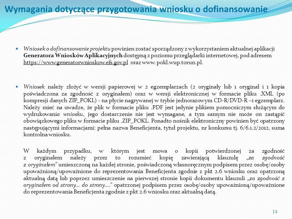15 UWAGA.Przed złożeniem wniosku o dofinansowanie projektu należy wczytać plik.ZIP_POKL.