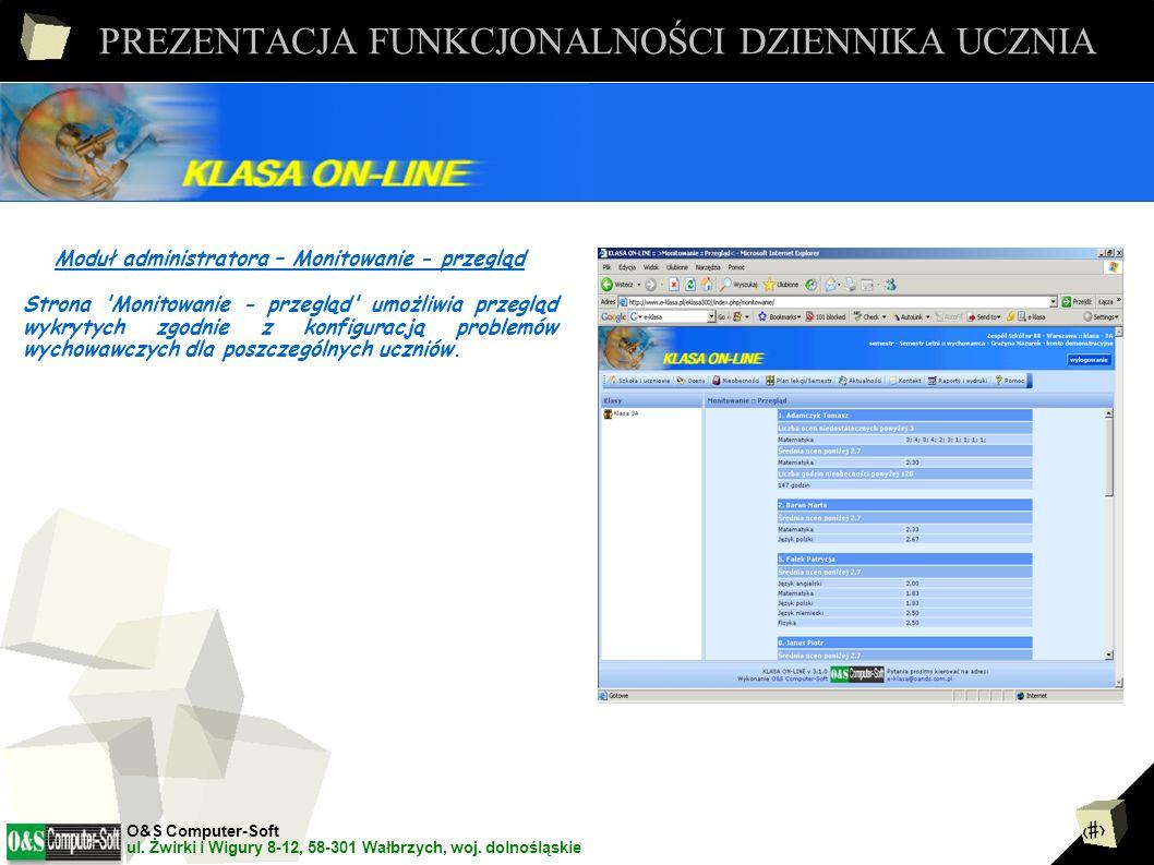 21 PREZENTACJA FUNKCJONALNOŚCI DZIENNIKA UCZNIA Moduł administratora – Pytania - testowe Strona Pytania testowe umożliwia wpis do systemu i edycje już wpisanych przez danego użytkownika pytań, które mogą być wykorzystywane przy generacji testów.