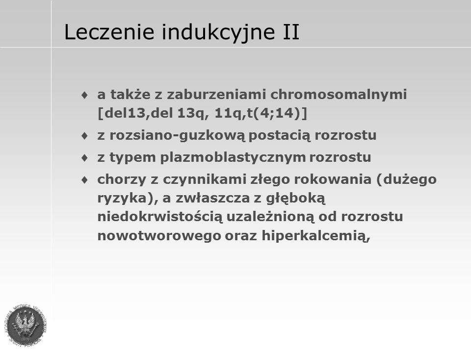 Leczenie indukcyjne II c.d.