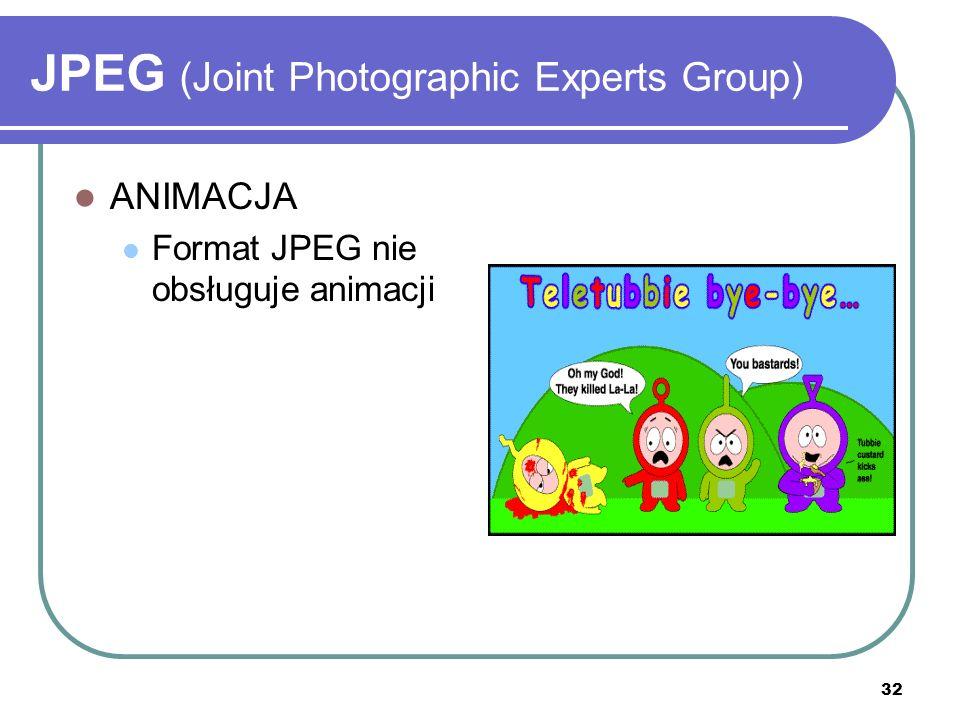 33 JPEG (Joint Photographic Experts Group) KOMPRESJA Stratna – przy zapisie tracona jest część informacji Przy małym współczynniku kompresji (do 20) strata jakości niezauważalna Przy większym – widoczne kwadratowe pola i zaburzenia wokół konturów