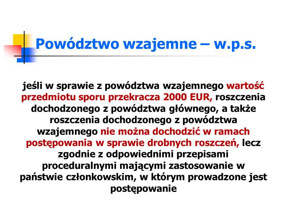 Język postępowania pozew, odpowiedź na pozew, powództwo wzajemne, odpowiedź na powództwo wzajemne oraz wszelkie opisy istotnych dokumentów uzupełniających są składane w języku sądu Tłumaczenie załączników: sąd może wymagać tłumaczenia jedynie w przypadku, gdy tłumaczenie takie jest niezbędne do wydania orzeczenia