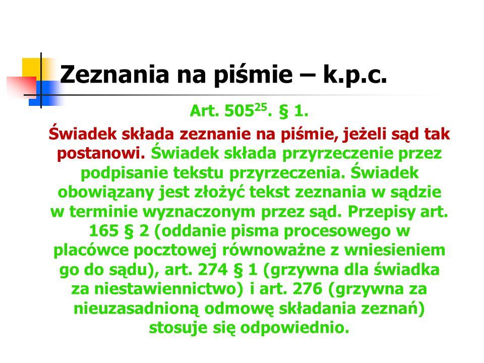 Zeznania na piśmie – k.p.c.§ 2.