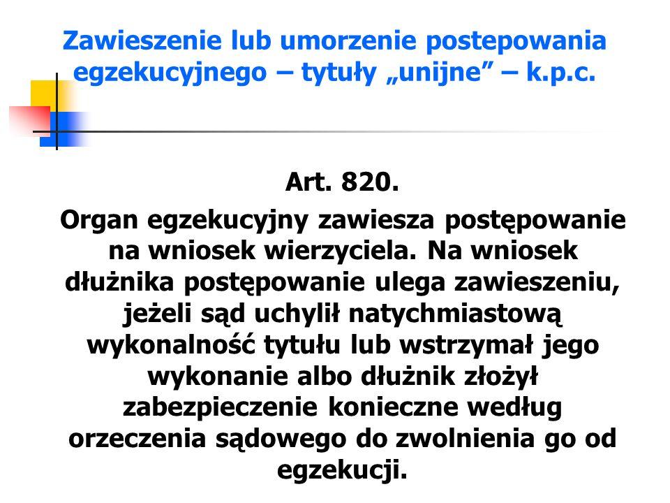 Zawieszenie – drobne roszczenia – k.p.c.Art. 820 2.