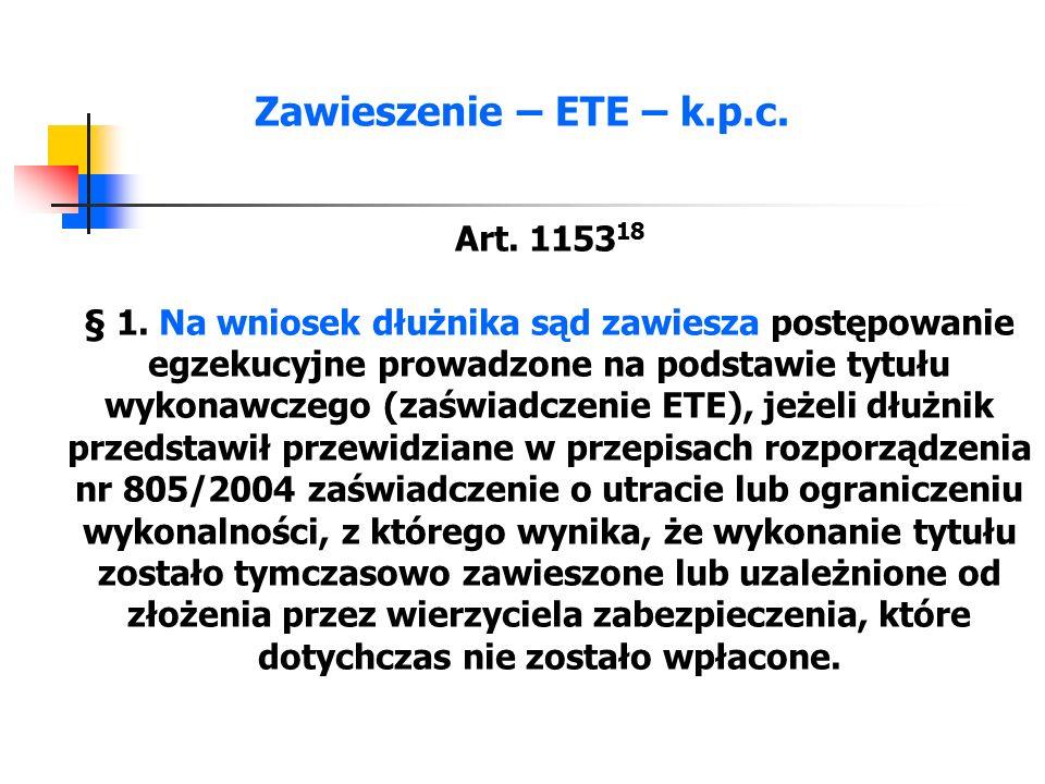 Zawieszenie – ETE – k.p.c.Art. 1153 18 § 2.