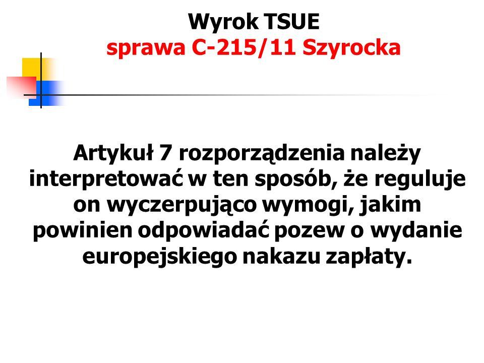 Wyrok TSUE sprawa C-215/11 Szyrocka Sąd krajowy zachowuje na mocy art.