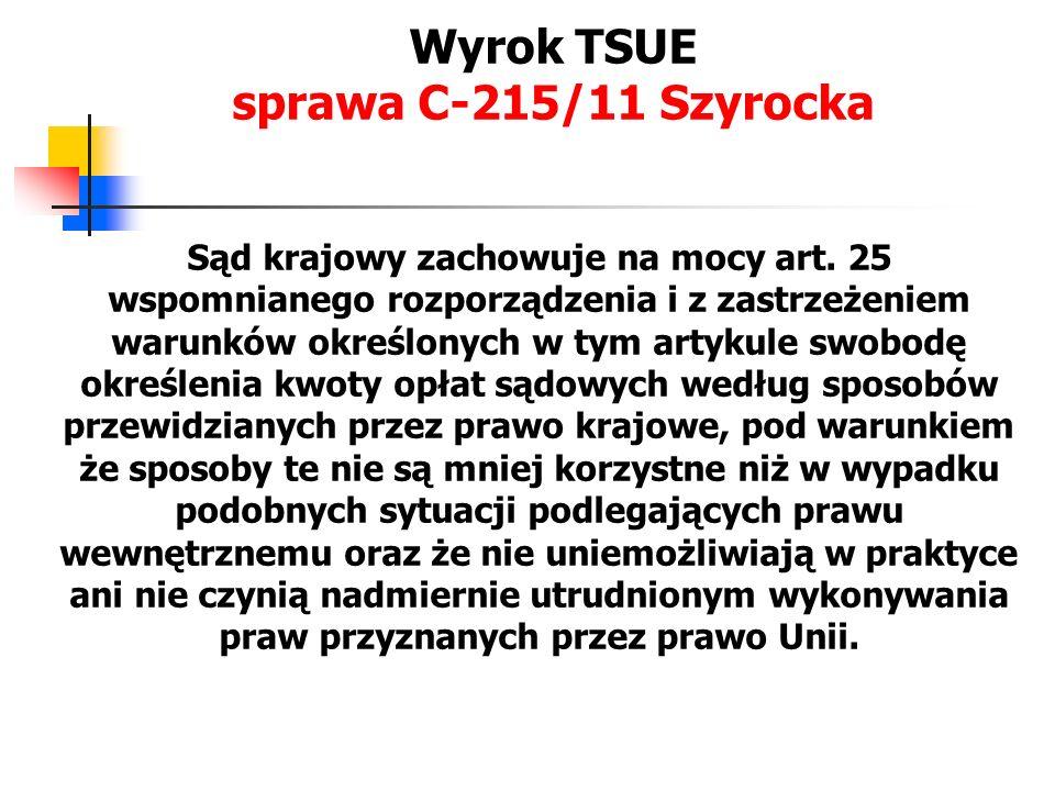Odsetki.sprawa C-215/11 Szyrocka Artykuł 4 i art.
