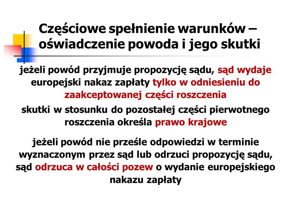 Częściowe spełnienie warunków wymaganych dla wydania europejskiego nakazu zapłaty - ustawa Art.