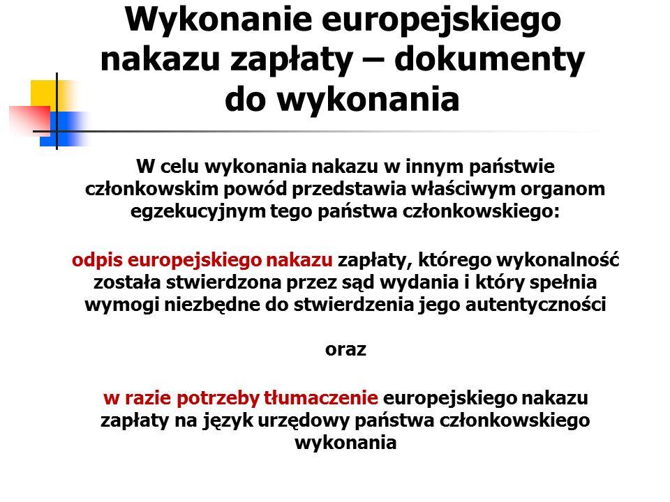 Odmowa wykonania europejskiego nakazu zapłaty Na wniosek pozwanego sąd właściwy w państwie członkowskim wykonania odmawia wykonania, jeżeli europejskiego nakazu zapłaty nie można pogodzić z wcześniejszym orzeczeniem lub nakazem wydanym w jednym z państw członkowskich albo w państwie trzecim