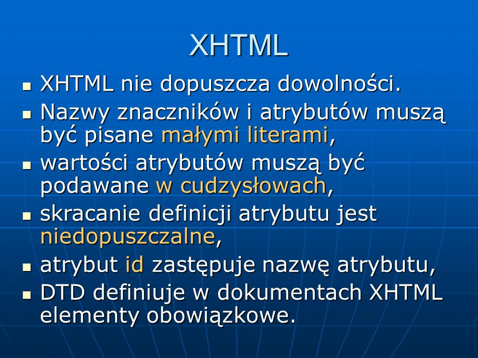 XHTML Zapis nieprawidłowy Zapis prawidłowy